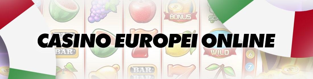 in quale casinò online europa giocare senza deposito