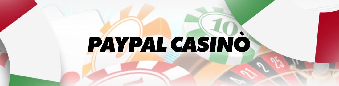 quali sono i vantaggi della ricarica del casinò con paypal